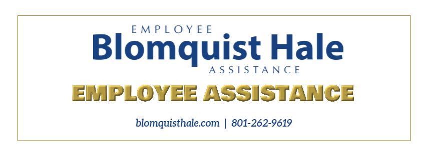 Employee Assistance Program through Blomquist Hale.  Phone number 801-262-9619