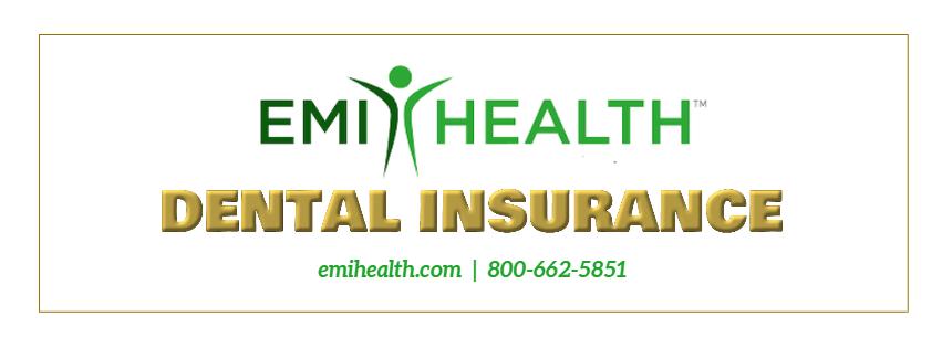 Dental Insurance through EMI Health.  Phone number 800-662-5851