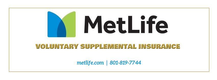 Voluntary Supplemental Insurance through Metlife.  Phone number 801-819-7744