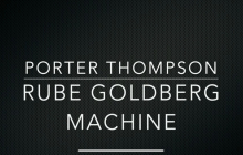 Porter Rube Goldberg Machine